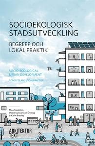 Socioekologisk stadsutveckling. Begrepp och lok