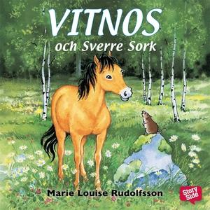 Vitnos och Sverre Sork (ljudbok) av Marie Louis