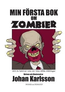 Min första bok om zombier: Allt du behöver veta