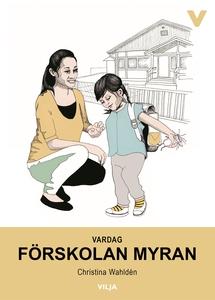 Vardag - Förskolan Myran (ljudbok) av Christina