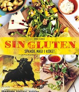 Sin Gluten : spansk magi i köket (e-bok) av Rik