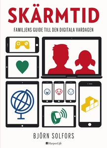 Skärmtid (e-bok) av Björn Solfors