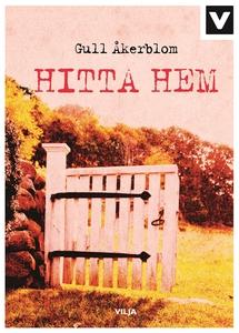 Hitta hem (ljudbok) av Gull Åkerblom