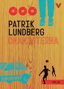 Onanisterna (lättläst) (ljudbok) av Patrik Lund