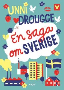 En saga om Sverige (ljudbok) av Unni Drougge