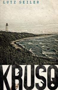 Kruso (e-bok) av Lutz Seiler