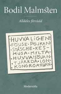 Alldeles förrådd (e-bok) av Bodil Malmsten
