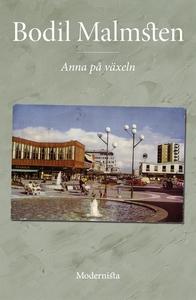 Anna på växeln (e-bok) av Bodil Malmsten