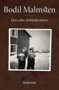 Den salta chokladpralinen (e-bok) av Bodil Malm