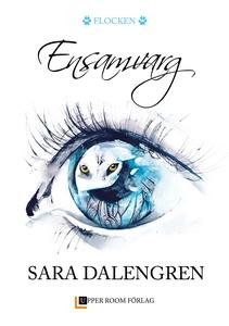 Ensamvarg (e-bok) av Sara Dalengren