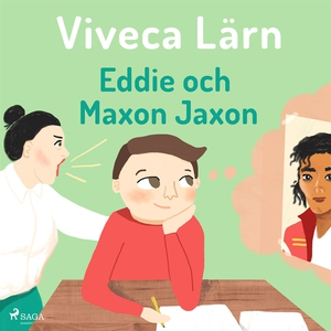Eddie och Maxon Jaxon (ljudbok) av Viveca Lärn