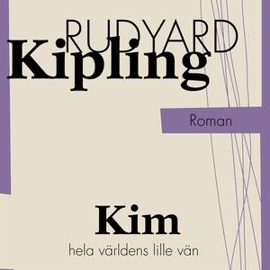 Kim, hela världens lille vän (ljudbok) av Rudya