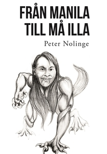 Från Manila till må illa (e-bok) av Peter Nolin