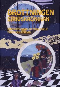Drottningen. Siriuskrönikan 3. (e-bok) av Tora