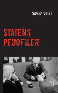 Statens pedofiler (e-bok) av Sigrid Quist