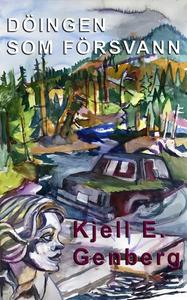 Döingen som försvann (e-bok) av Kjell E. Genber