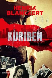 Kuriren (e-bok) av Henrik Blanckert