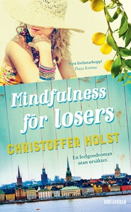 Mindfulness för losers (e-bok) av Christoffer H