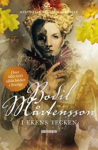 I ekens tecken (e-bok) av Bodil Mårtensson