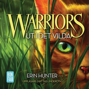 Warriors. Ut i det vilda (ljudbok) av Erin Hunt