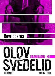 Rovriddarna : En Roland Hassel-thriller (e-bok)