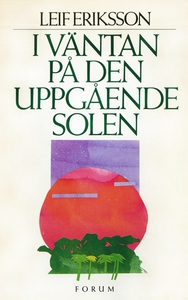 I väntan på den uppgående solen (e-bok) av Leif