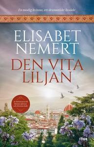 Den vita liljan (e-bok) av Elisabet Nemert