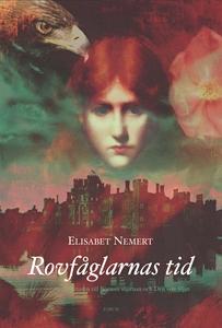 Rovfåglarnas tid (e-bok) av Elisabet Nemert