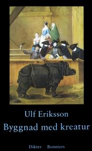 Byggnad med kreatur : Dikter (e-bok) av Ulf Eri