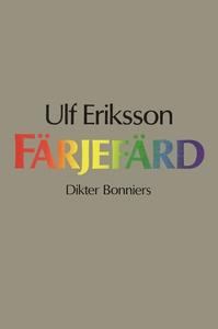 Färjefärd : Dikter (e-bok) av Ulf Eriksson