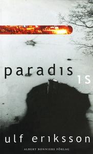 Paradis; Is : Noveller (e-bok) av Ulf Eriksson