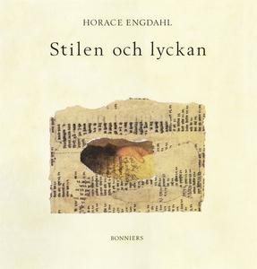 Stilen och lyckan : Essäer om litteratur (e-bok
