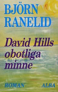 David Hills obotliga minne (e-bok) av Björn Ran