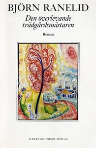 Den överlevande trädgårdsmästaren (e-bok) av Bj