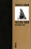 Tatlins torn och andra texter