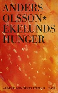 Ekelunds hunger (e-bok) av Anders Olsson