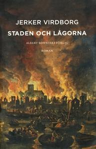 Staden och lågorna (e-bok) av Jerker Virdborg