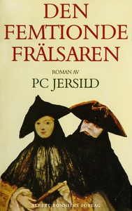 Den femtionde frälsaren (e-bok) av P C Jersild,