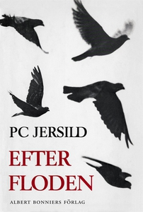 Efter floden (e-bok) av P C Jersild, P. C. Jers