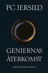 Geniernas återkomst : Krönika (e-bok) av P C Je
