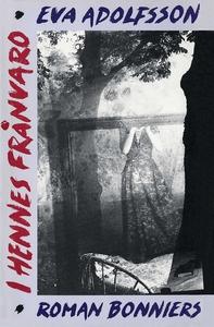 I hennes frånvaro (e-bok) av Eva Adolfsson