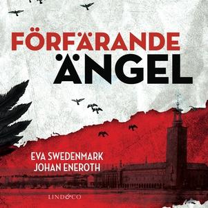 Förfärande ängel (ljudbok) av Eva Swedenmark, J