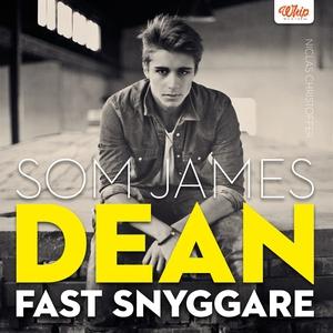 Som James Dean fast snyggare (ljudbok) av Nicla