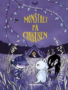 Monstret på cirkusen (e-bok) av Mats Strandberg