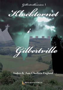Klocktornet i Gilbertville (e-bok) av Ann-Charl