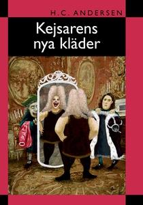 Kejsarens nya kläder (e-bok) av H.C. Andersen,