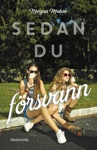 Sedan du försvann (e-bok) av Morgan Matson