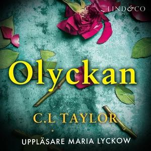 Olyckan (ljudbok) av C.L. Taylor