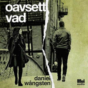 Oavsett vad (ljudbok) av Daniel Wångsten