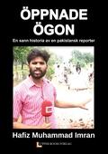 ÖPPNADE ÖGON: en sann historia av en pakistansk reporter